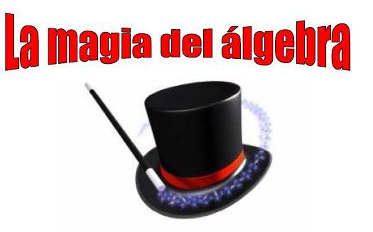 Juego Piensa Un Numero La Magia Del Algebra Juegos Y Matematicas